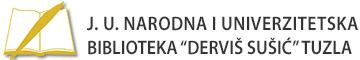 """J. U. Narodna i univerzitetska Biblioteka """"Derviš Sušić"""" Tuzla"""