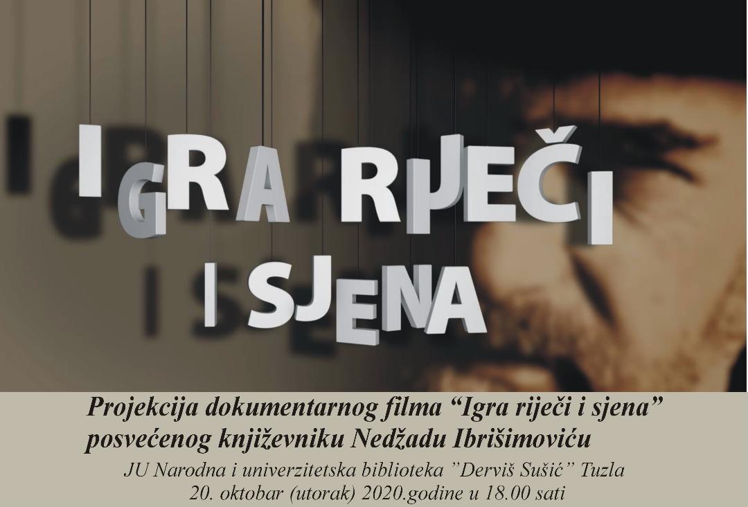 """Najava otvaranja """"Mjeseca knjige"""" – projekcija dokumentarnog filma """"Igra riječi i sjena"""" posvećenog književniku Nedžadu Ibrišimoviću"""