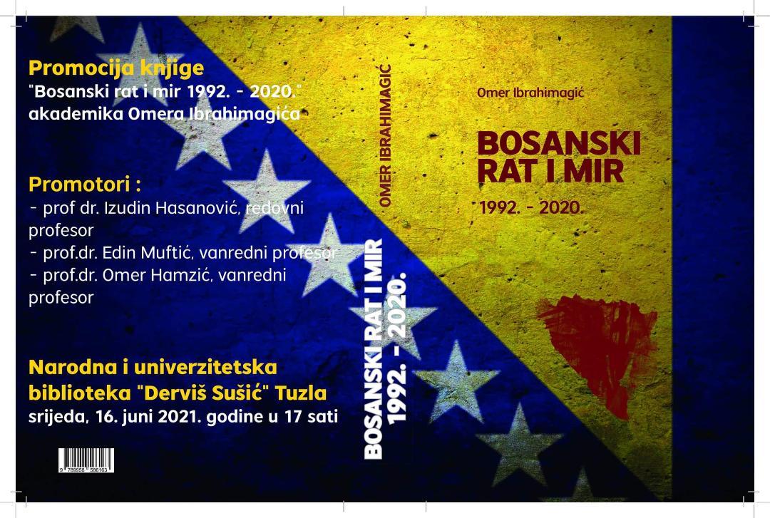 """Najava promocije knjige akademika Omera Ibrahimagića """"Bosanski rat i mir 1992 – 2020"""""""